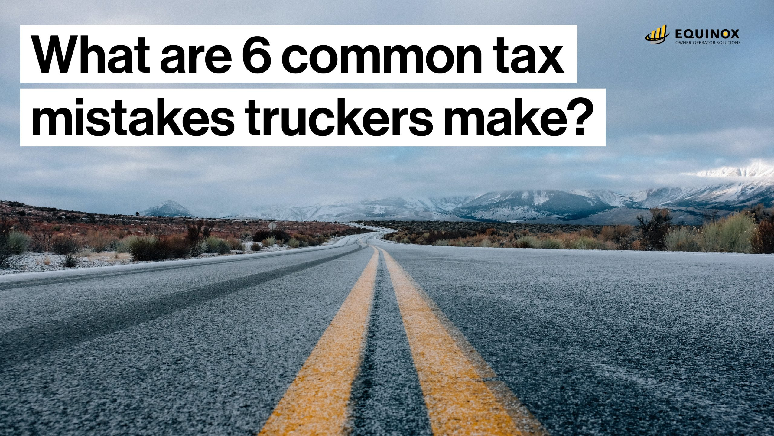 What are the most common tax mistakes truckers make?